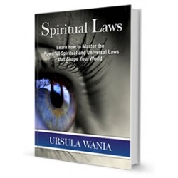 Spiritual Laws - Learn how to Master the Powerful Spiritual and Universal Laws that Shape Your World